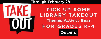 Pick up some Library Takeout for Grades K-4