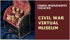 Trans-Mississippi Theater Civil War Virtual Museum