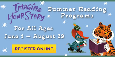 Imagine Your Story Summer Reading Programs for all Ages